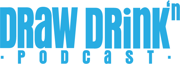 Draw Drink'n Podcast
